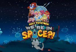 Holy Potatoes! We're in Space?!  débarque sur Switch eShop
